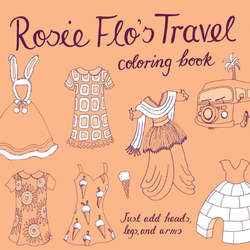 9781452100517: Rosie Flo's Travel Coloring Book