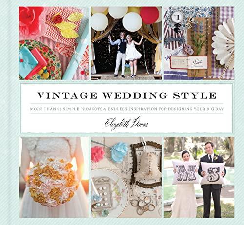 Vintage Wedding Style (Hardcover): Elizabeth Demos