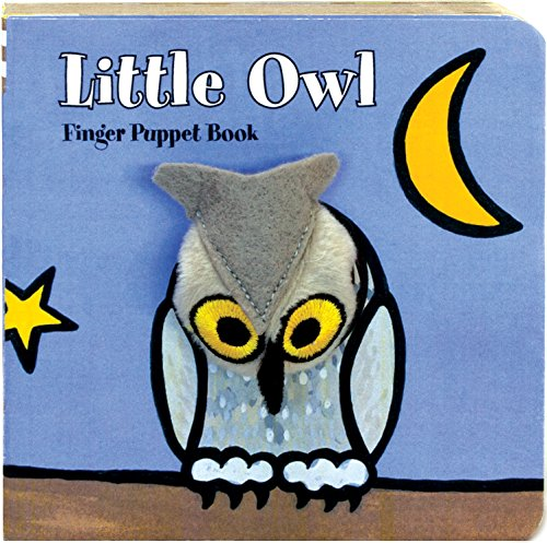 9781452102214: Little Owl: Finger Puppet Book (Little Finger Puppet Board Books)
