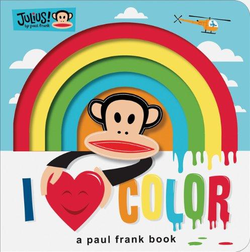 9781452102221: Julius: I Love Color: A Paul Frank Book (Paul Frank Books)