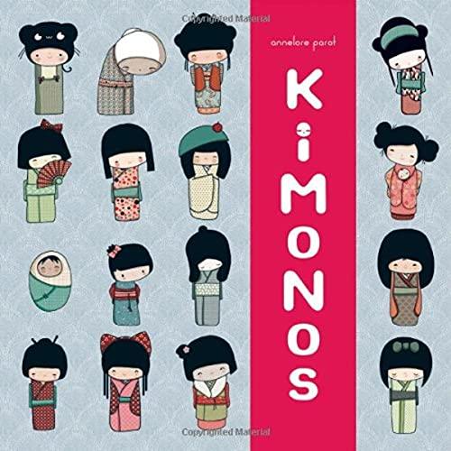 9781452104935: Kokeshi Kimono Book