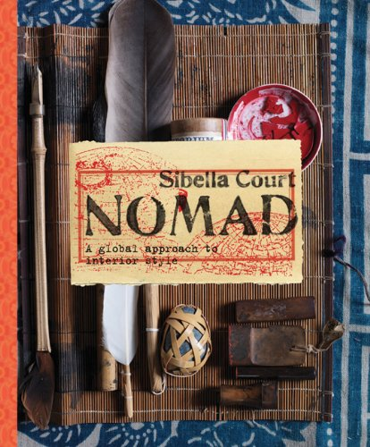 9781452104966: Nomad: A Global Approach to Interior Style
