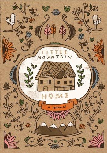 9781452105406: Little Mountain Home Journal