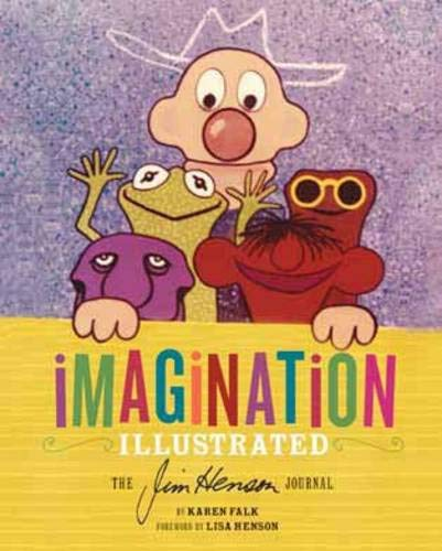 9781452105826: Imagination Illustrated: The Jim Henson Journals