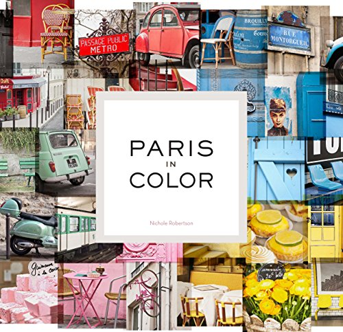9781452105949: Paris in Color