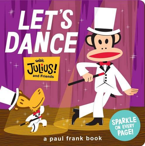 9781452106373: Let's Dance with Julius and Friends