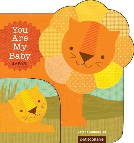 9781452106427: You Are My Baby: Safari