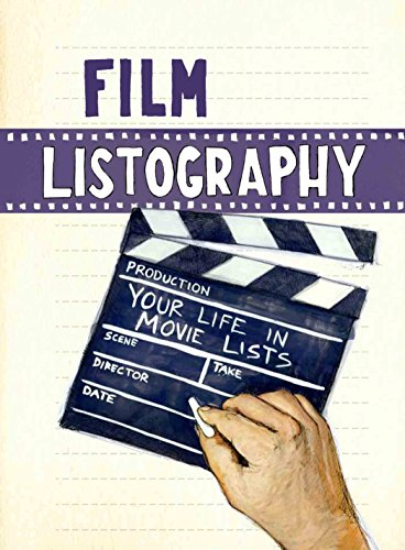 9781452106519: Film Listography: Your Life in Movie Lists