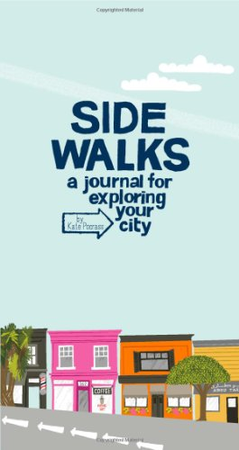 9781452106571: Side Walks: A Journal for Exploring Your City