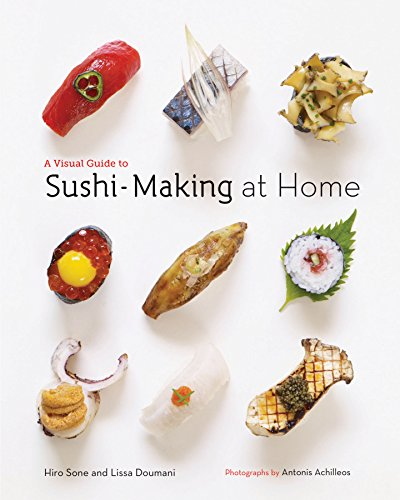 9781452107103: A Visual Guide to Sushi-Making at Home