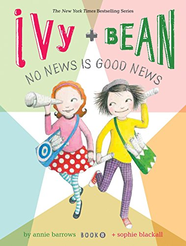 9781452107813: Ivy and Bean No News Is Good News (Book 8) (Ivy & Bean)