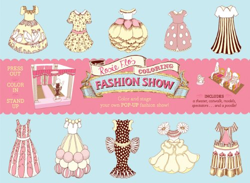 9781452107844: Rosie Flo's Coloring Fashion Show