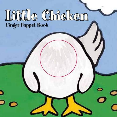Little Chicken: Chronicle Books Staff;