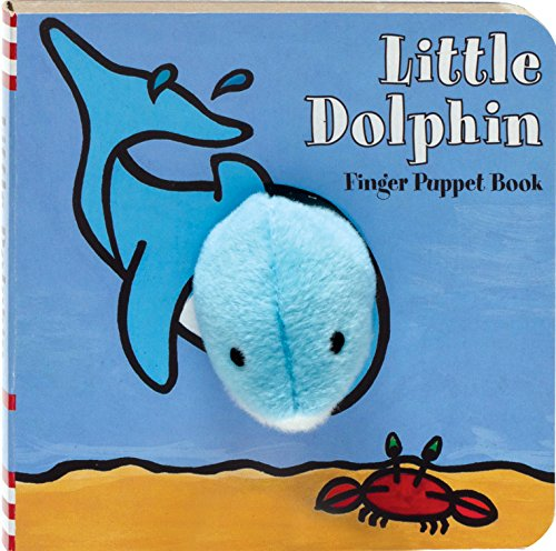 9781452108162: Little Dolphin: Finger Puppet Book (Little Finger Puppet Board Books)