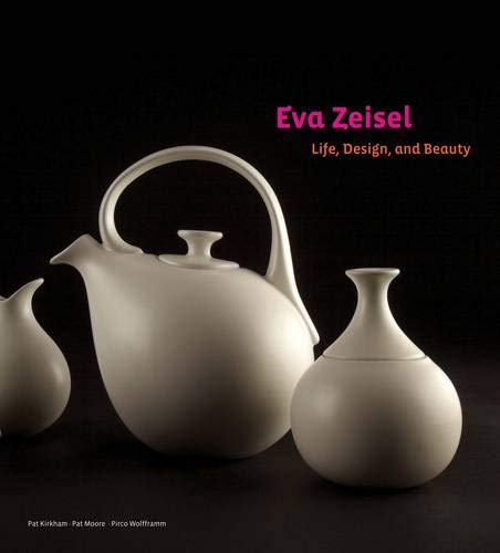 9781452108520: Eva Zeisel: Life, Design, and Beauty