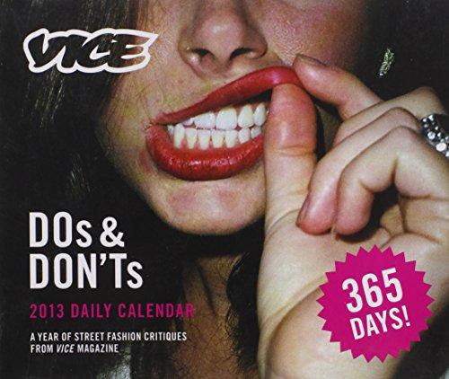 2013 Daily Calendar: Vice Dos & Don'ts: Editors of Vice Magazine