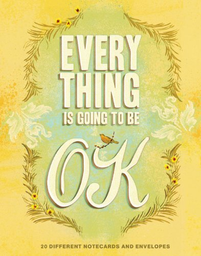 9781452109107: Everything Is Going to Be OK Notes