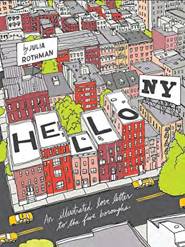 9781452109848: Hello NY: An Illustrated Love Letter to the Five Boroughs