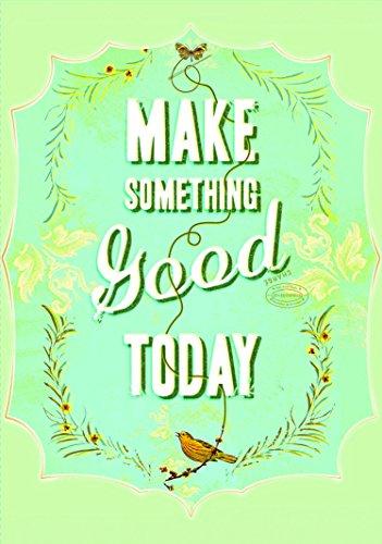 9781452110752: Make Something Good Today Flexi Journal