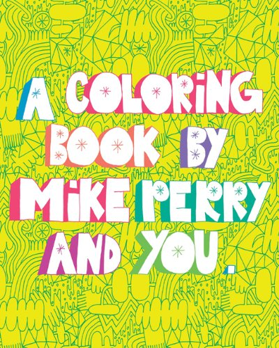 9781452110950: A Coloring Book by Mike Perry and YOU