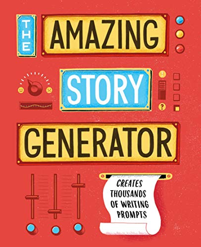 9781452111001: The Amazing Story Generator: Creates Thousands of Writing Prompts