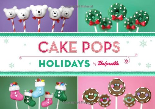 9781452111162: Cake Pops Holidays