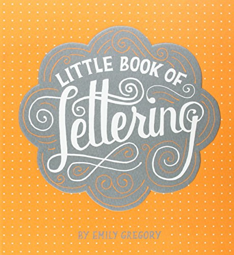 9781452112022: Little Book of Lettering