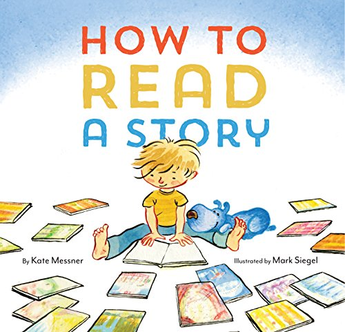 9781452112336: How to Read a Story
