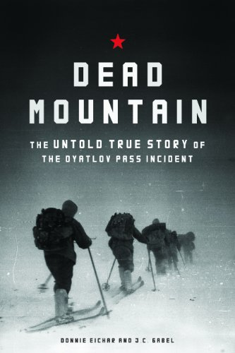 9781452112749: Dead Mountain: The Untold True Story of the Dyatlov Pass Incident