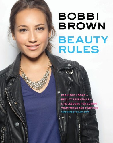 9781452112756: Beauty Rules: Fabulous Looks, Beauty Essentials, and Life Lessons for Loving your Teens and Twenties
