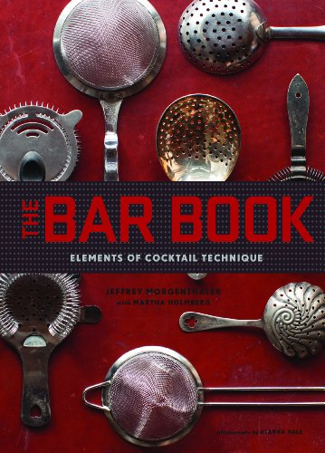 9781452113845: The Bar Book: Elements of Cocktail Technique