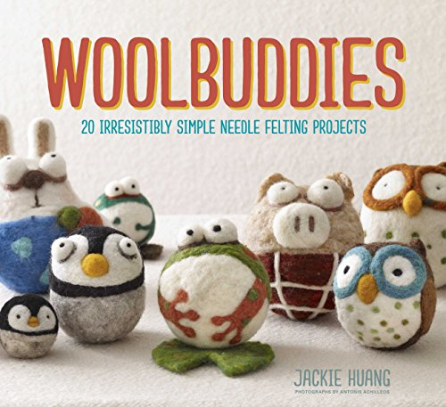 9781452114408: Woolbuddies: 20 Irresistibly Simple Needle Felting Projects