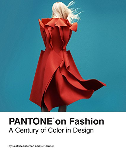 9781452115351: Pantone on Fashion: A Century of Color in Design