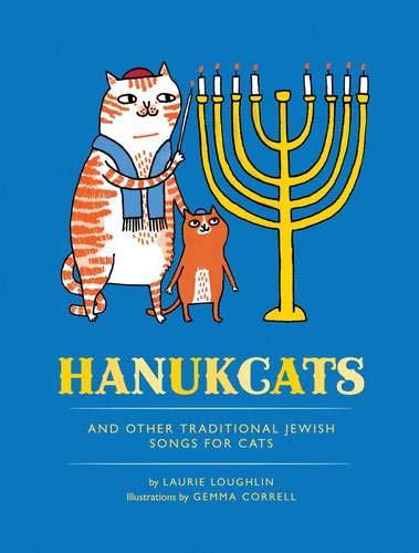 9781452115429: Hanukcats: And Other Traditional Jewish Songs for Cats