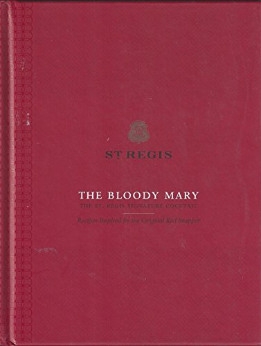 9781452115535: St. Regis The Bloody Mary