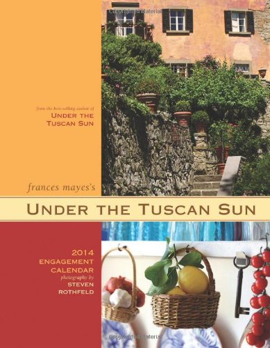 9781452115610: Under the Tuscan Sun 2014 Engagement Calendar