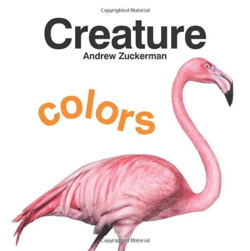 Creature Colors: Andrew  Zuckerman