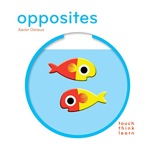 9781452117256: TouchThinkLearn: Opposites