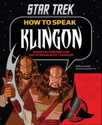 9781452118147: How to Speak Klingon: Essential Phrases for the Intergalactic Traveler (Star Trek)