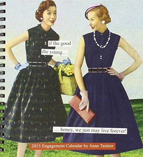 2015 Engagement Calendar: Anne Taintor