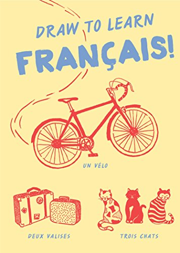 Draw to Learn: Français!: Chronicle Books