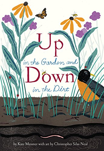 9781452119366: Up in the Garden and Down in the Dirt