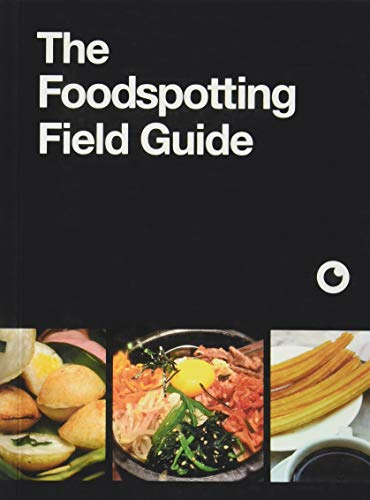 9781452119878: The Foodspotting Field Guide