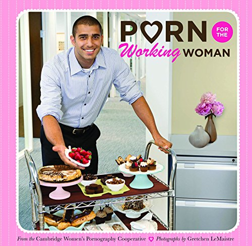 9781452121390: Porn for the Working Woman