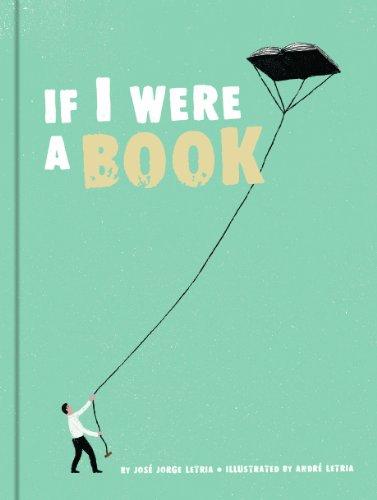 9781452121444: If I Were a Book