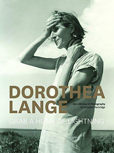 9781452122168: Dorothea Lange: Grab a Hunk of Lightning