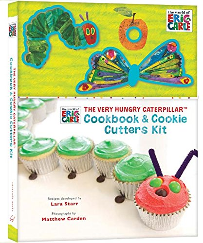 9781452125527: The Very Hungry Caterpillar Cookbook and Cookie Cutters Kit