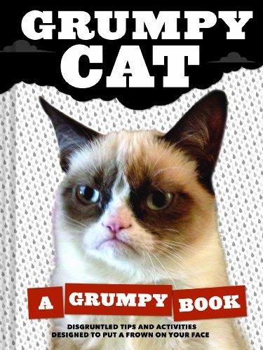 9781452126579: Grumpy Cat: A Grumpy Book