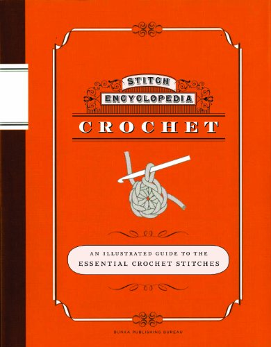 Stitch Encyclopedia: Crochet: An Illustrated Guide to the Essential Crochet Stitches: Bunka Gakuen