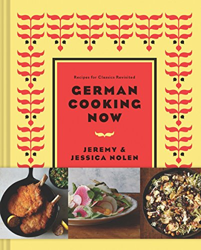 9781452128061: New German Cooking: Recipes for Classics Revisited